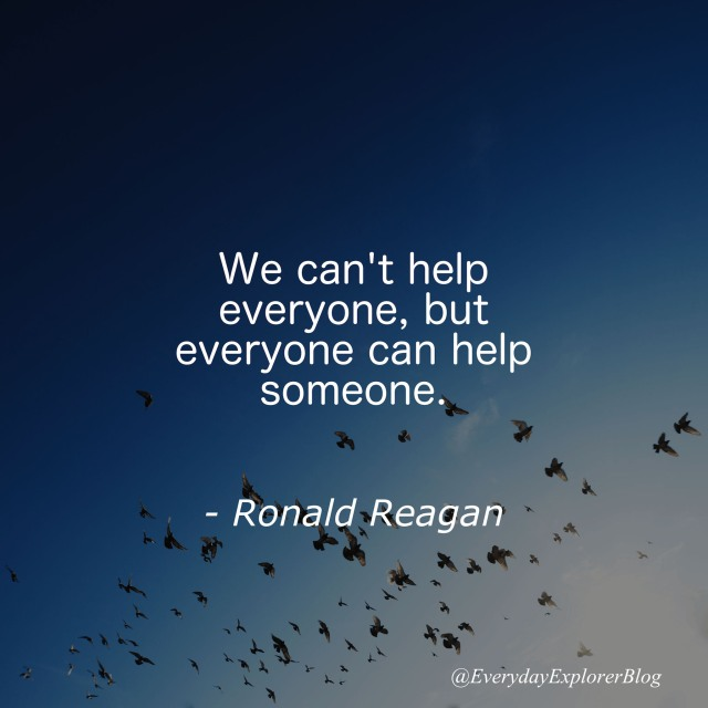 cant-help-everyone-but-help-someone-ronald-reagan